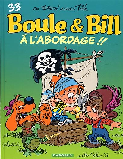 A L'ABORDAGE !! T33/  BOULE & BILL/DARGAUD