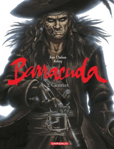 CICATRICES T2 /BARRACUDA/DARGAUD