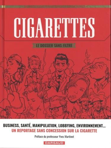 CIGARETTES LE DOSSIER SANS FILTRE/ DARGAUD