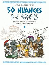50 NUANCES DE GRECS T1 50 NUANCES DE GRECS / 50 NUANCES DE G / DARGAU