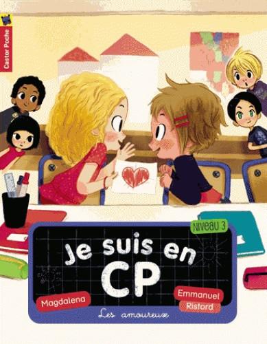 LES AMOUREUX/ JE SUIS EN CP T5/ POCHE BENJAMIN/ FLAMMARION