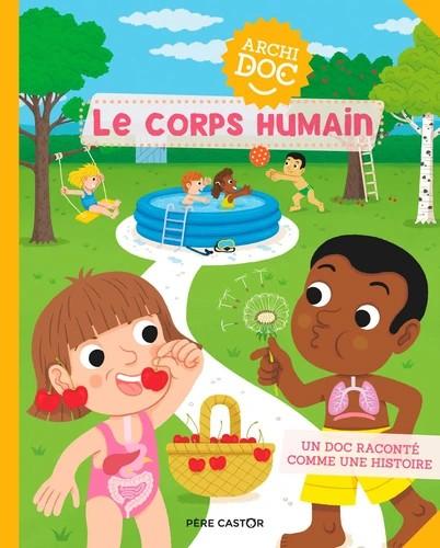 LE CORPS HUMAIN/ARCHIDOC / ALBUMS DOCUMENT / PERE CASTOR
