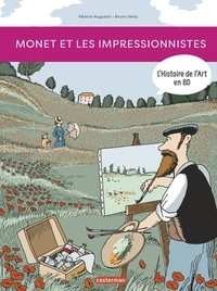 MONET ET LES IMPRESSIONNISTES / TOUT EN BD / CASTERMAN