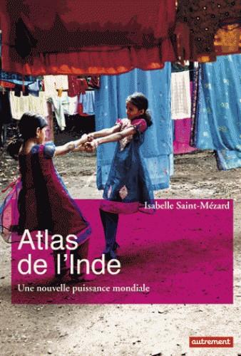 ATLAS DE L'INDE / ATLAS MONDE / AUTREMENT