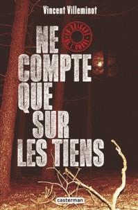 LA BRIGADE DE L'OMBRE T3 - NE COMPTE QUE SUR LES TIENS / ROMANS GRAND