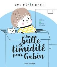 UNE BULLE DE TIMIDITE POUR GABIN / QUE D'EMOTION/PERE CASTOR