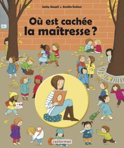 OU EST CACHEE LA MAITRESSE?/CASTERMAN