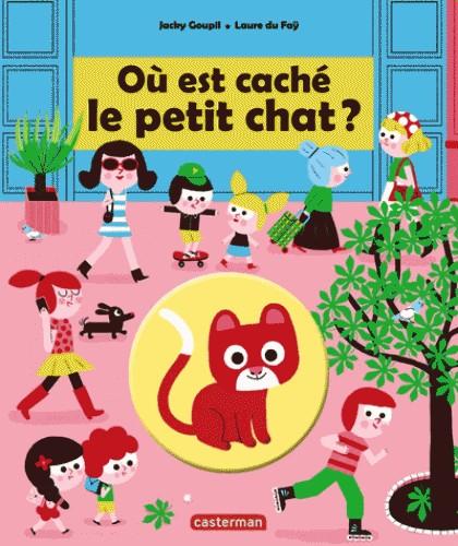 OU EST CACHE LE PETIT CHAT?/CASTERMAN