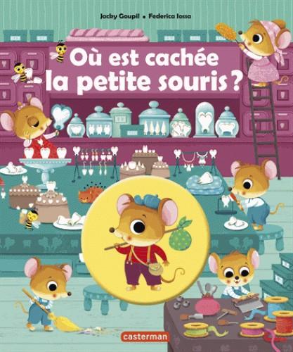 OU EST CACHE ? LA PETITE SOURIS / ALBUMS TOUT CAR / CASTERMAN