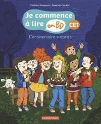 L'ANNIVERSAIRE SURPRISE - JE COMMENCE A LIRE EN BD : CE1 / CASTERMAN