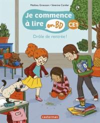 JE COMMENCE A LIRE EN BD-CE1-DROLE DE RENTREE T1 / PREMIERES LECTU /