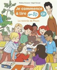LA RENTREE DE POUM - JE COMMENCE A LIRE EN BD : CP /CASTERMAN