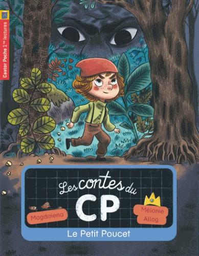 LES CONTES DU CP T12 - LE PETIT POUCET / CASTOR POCHE BE / CASTOR POC