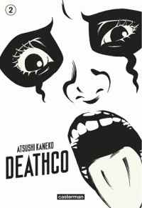 DEATHCO T2 / SAKKA / CASTERMAN