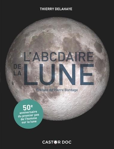 L'ABCDAIRE DE LA LUNE / CASTOR DOC / CASTOR POCHE