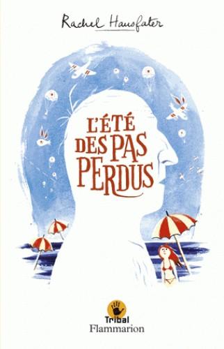 L'ETE DES PAS PERDUS / TRIBAL / FLAMMARION