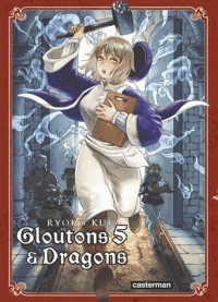 GLOUTONS ET DRAGONS T5 / SAKKA / CASTERMAN