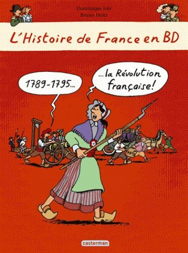 L'HISTOIRE DE FRANCE EN BD - LA REVOLUTI/DOCUMENTAIRE BD/CASTERMAN