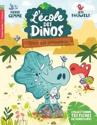 L'ECOLE DES DINOS T3 - TRICE EST AMOUREUX / CASTOR POCHE