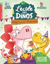 L'ECOLE DES DINOS T4 - STEGA FETE SON ANNIVERSAIRE / CASTOR POCHE