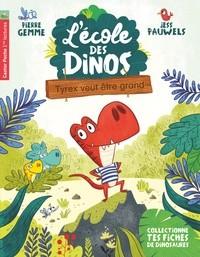 L'ECOLE DES DINOS T5 - TYREX VEUT ETRE GRAND / CASTOR POCHE