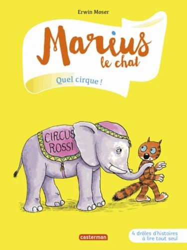 MARIUS LE CHAT T11 - QUEL CIRQUE ! / PREMIERES LECTU / CASTERMAN