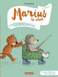 MARIUS LE CHAT T3 LE ROI DU PATINAGE / PREMIERES LECTU / CASTERMAN
