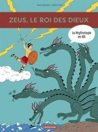 LA MYTHOLOGIE EN BD T10 - ZEUS, LE ROI DES DIEUX / TOUT EN BD / CASTE