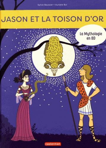 LA MYTHOLOGIE EN BD T8 - JASON ET LA TOI / TOUT EN BD / CASTERMAN