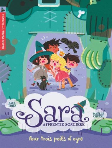 SARA APPRENTIE SORCIERE T7 - POUR TROIS POILS D'OGRE / CASTOR POCHE
