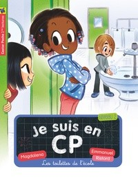 JE SUIS EN CP T18 - LES TOILETTES DE L'ECOLE ! / CASTOR POCHE