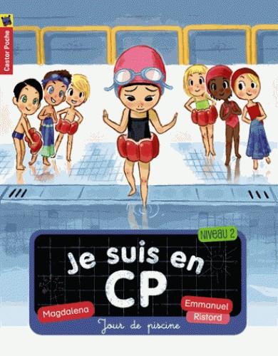 JOUR DE PISCINE T3 JE SUIS AU CP /PREMIERES LECTU/CASTOR POCHE