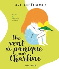UN VENT DE PANIQUE POUR CHARLINE - QUE D'EMOTIONS ! - T2 /PERE CASTOR