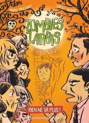 ZOMBIES ZARBIS - T02 - RIEN NE VA PLUS ! / ROMANS 8 - 10 A / FLAMMARI