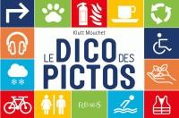 LE DICO DES PICTOS / FLEURUS