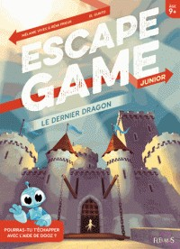 LE DERNIER DRAGON / ESCAPE GAME JUN / FLEURUS