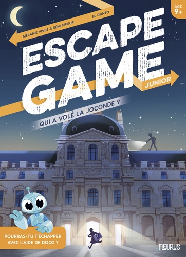 ESCAPE GAME JUNIOR : QUI A VOLE LA JOCONDE ? / ESCAPE GAME JUN / FLEU