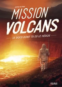 MISSION VOLCANS / DOCU DONT TU ES / FLEURUS