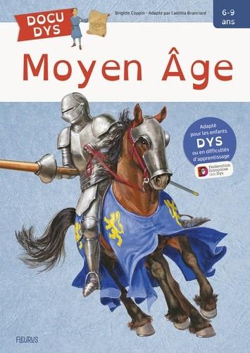 MOYEN AGE / DOCU DYS / FLEURUS