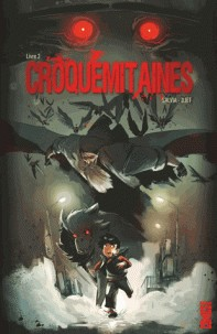 CROQUEMITAINES - TOME 02 / COMICS / GLENAT COMICS