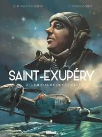 SAINT-EXUPERY - TOME 02 - LE ROYAUME DES ETOILES /GLENAT