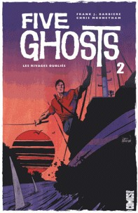 FIVE GHOSTS - TOME 02 / COMICS / GLENAT COMICS