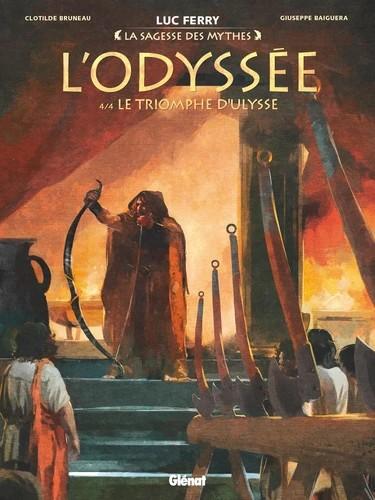 L'ODYSSEE - TOME 04 - LE TRIOMPHE D'ULYSSE / LA SAGESSE DES / GLENAT