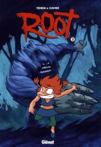 ROOT - TOME 03 / TCHO ! LA COLLE / GLENAT