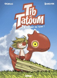 TIB ET TATOUM/ TIB ET TATOUM T1/ GLENAT