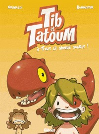 TIB & TATOUM - TOME 03/BANDES DESSIN E/GLENAT