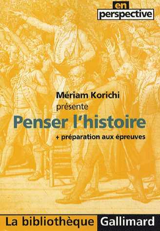 PENSER L'HISTOIRE