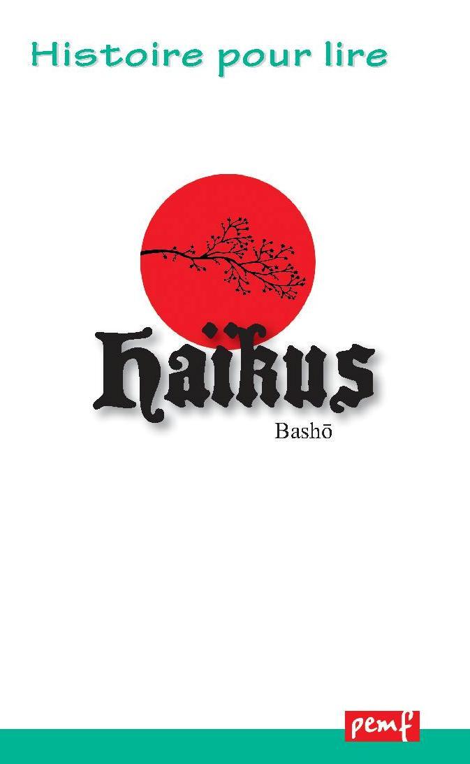 HAIKUS / Pack de lecture/ PEMF