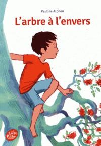 L'ARBRE A L'ENVERS / LIVRE DE POCHE / POCHE JEUNESSE