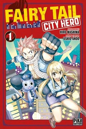 FAIRY TAIL - CITY HERO T01 / PIKA SHONEN / PIKA